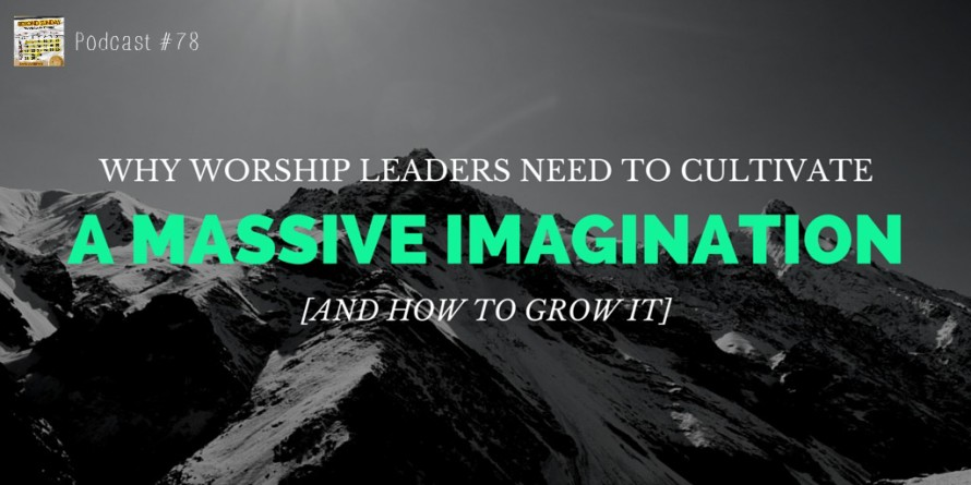 Why Worship Leaders Need a (1)