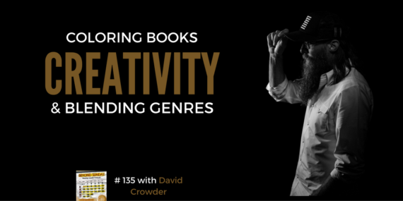 #135: Crowder On Coloring Books, Creativity, & Blending Genres [Podcast]