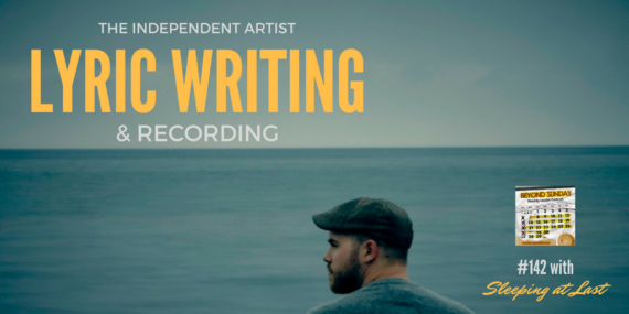 #142: Sleeping At Last On The Independent Artist, Lyric Writing, & Recording [Podcast]