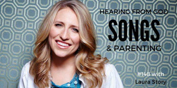 #148: Laura Story On Hearing From God, Songs, & Parenting [Podcast]